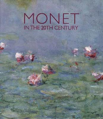 Image for Monet in the 20th Century