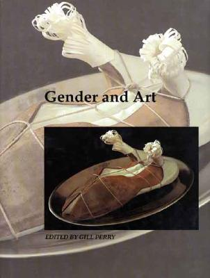 Image for Gender and Art (Art and Its Histories Series)