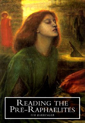 Image for READING THE PRE-RAPHAELITES