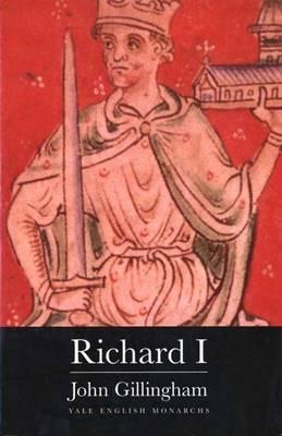 Richard I (The English Monarchs Series), Professor John Gillingham