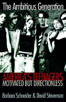 Image for The Ambitious Generation: America`s Teenagers, Motivated but Directionless