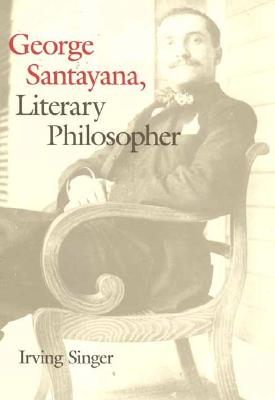 Image for George Santayana: Literary Philosopher