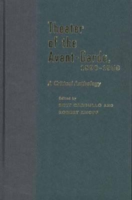 Image for Theater of the Avant-Garde, 1890-1950: A Critical Anthology