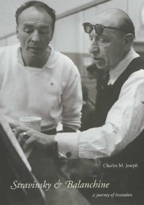 Image for Stravinsky and Balanchine: A Journey of Invention