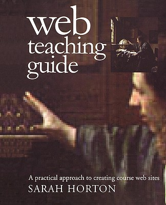 Image for Web Teaching Guide: A Practical Approach to Creating Course Web Sites