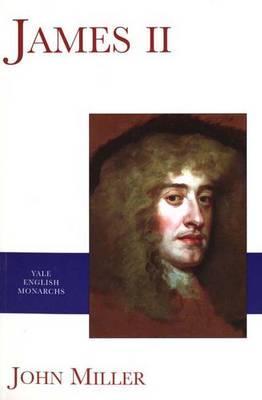 Image for James II (The English Monarchs Series)