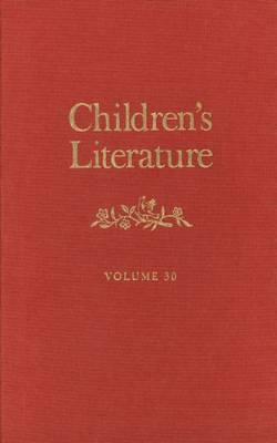 Image for Children?s Literature: Volume 30 (Children's Literature Series)