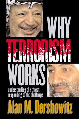 Image for WHY TERRORISM WORKS