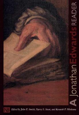 A Jonathan Edwards Reader (Yale Nota Bene), Jonathan Edwards