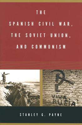 Image for The Spanish Civil War, the Soviet Union, and Communism