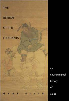 Image for The Retreat of the Elephants: An Environmental History of China