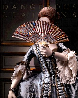 Image for Dangerous Liaisons: Fashion and Furniture in the Eighteenth Century (Metropolitan Museum of Art)