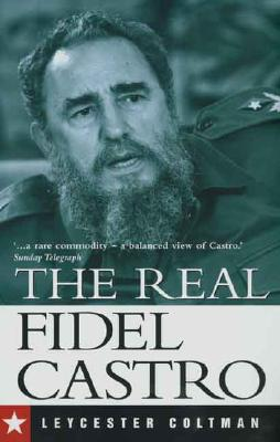 Image for The Real Fidel Castro