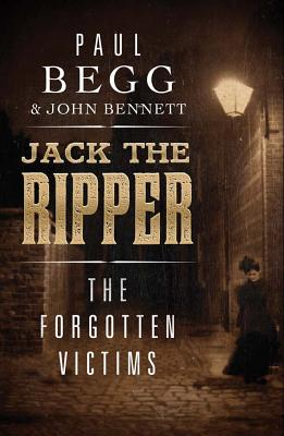 Image for Jack the Ripper: The Forgotten Victims