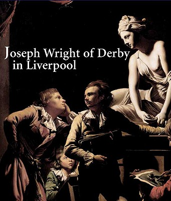 Image for Joseph Wright Of Derby In Liverpool