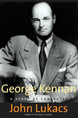Image for George Kennan: A Study of Character