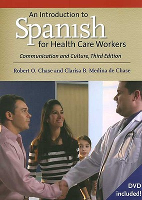 Image for An Introduction to Spanish for Health Care Workers Communication and Culture, Third Edition