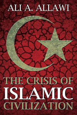 Image for The Crisis of Islamic Civilization