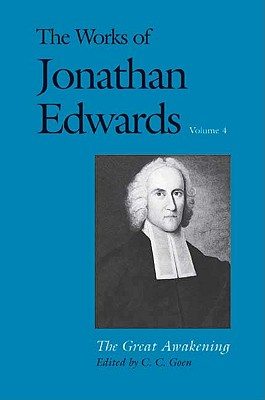 Image for The Works of Jonathan Edwards, Vol. 4: Volume 4: The Great Awakening (The Works of Jonathan Edwards Series)