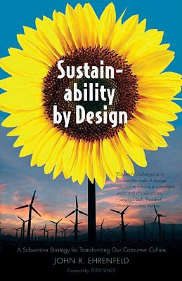 Image for Sustainability by Design: A Subversive Strategy for Transforming Our Consumer Culture