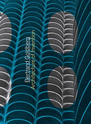 Image for Bertrand Goldberg: Architecture of Invention