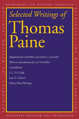 Image for Selected Writings of Thomas Paine (Rethinking the Western Tradition)