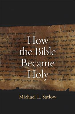 Image for How the Bible Became Holy