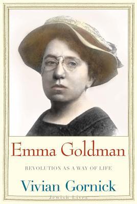 Image for Emma Goldman: Revolution as a Way of Life (Jewish Lives)