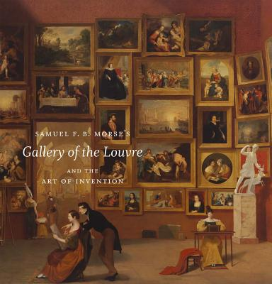 """Image for Samuel F. B. Morse's """"Gallery of the Louvre"""" and the Art of Invention"""
