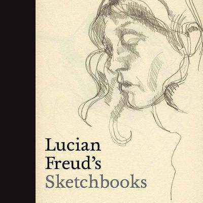 Image for Lucian Freud's Sketchbooks