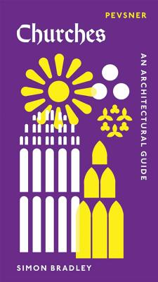 Image for Churches: An Architectural Guide (Pevsner Architectural Guides)