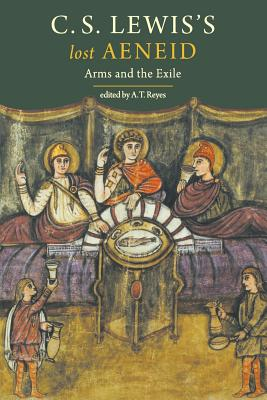 Image for C. S. Lewis's Lost Aeneid: Arms and the Exile