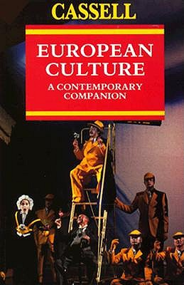 Image for European Culture: A Contemporary Companion (Cassell European Reference)