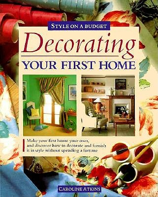 Image for DECORATING YOUR FIRST HOME