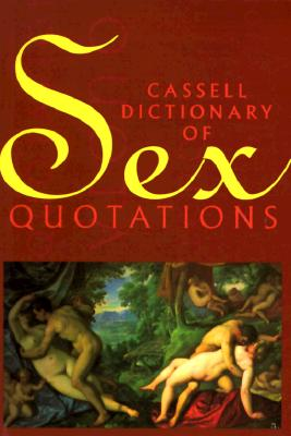 Image for Cassell Dictionary of Sex Quotations