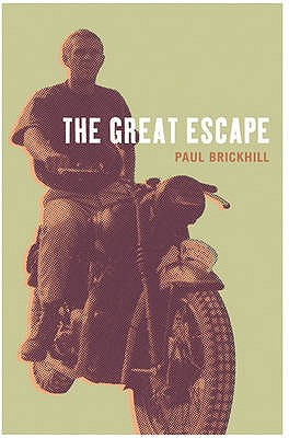 The Great Escape (Cassell Military Paperbacks), Paul Brickhill