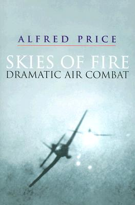 Image for Skies of Fire: Dramatic Air Combat