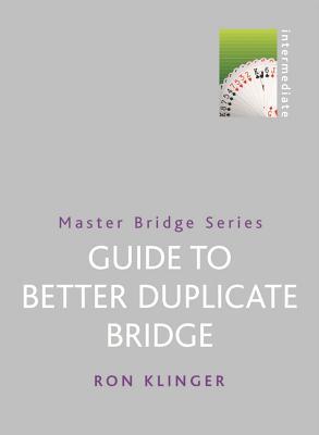 Image for Master Bridge Series Guide to Better Duplicate Bridge