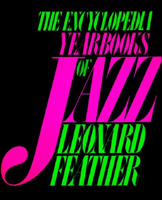 Image for The Encyclopedia Yearbooks Of Jazz