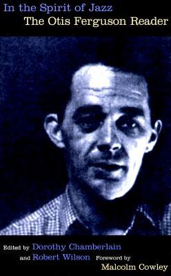 Image for In the Spirit of Jazz  The Otis Ferguson Reader