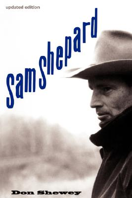 Sam Shepard, Shewey, Don