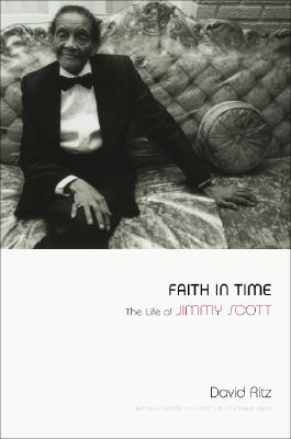 Image for Faith in Time: The Life of Jimmy Scott