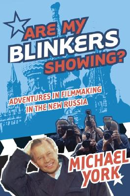 Image for ARE MY BLINKERS SHOWING?: Adventures in Filmmaking