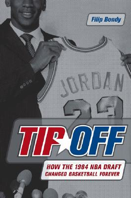 Image for TIP OFF: How the 1984 NBA Draft Changed Basketball