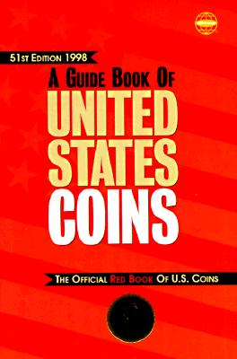 Image for GUIDE BOOK OF UNITED STATES COINS 51ST EDITION 1998