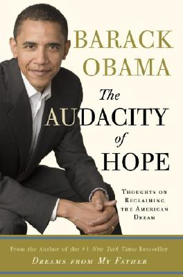 Image for AUDACITY OF HOPE, THE THOUGHTS ON RECLAIMING THE AMERICAN DREAM