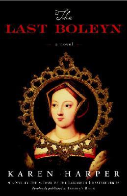 Last Boleyn, KAREN HARPER