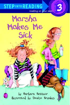 Image for Marsha Makes Me Sick (Step-Into-Reading, Step 3)