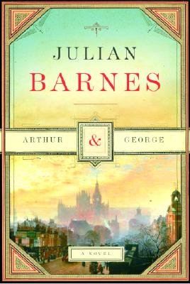 Image for Arthur & George:  A Novel