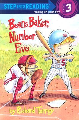 Beans Baker, Number 5 (Step-Into-Reading, Step 3), Richard Torrey